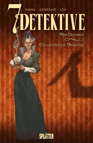 7 Detektive 1: Miss Crumble – das gestiefelte Monster