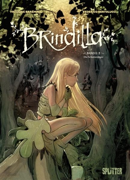 Brindilla 1: Die Schattenjäger