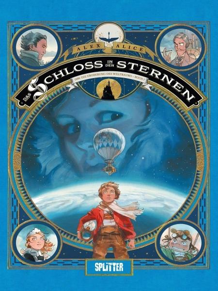 Das Schloss in den Sternen 1: 1869: Die Eroberung des Weltraums – Buch 1