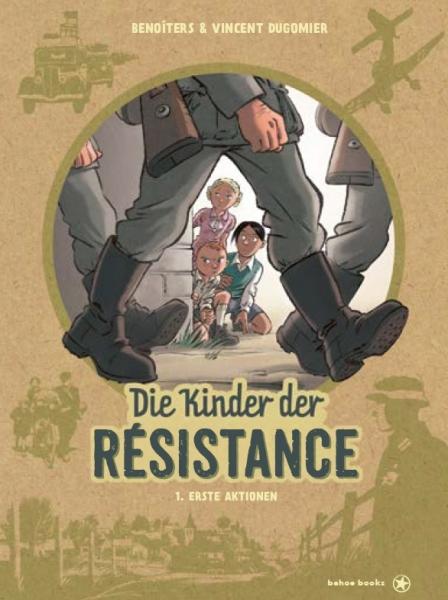 Die Kinder der Résistance 1. Erste Aktionen