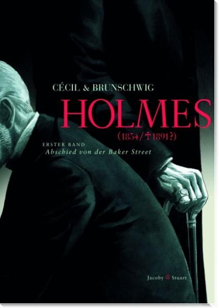 Holmes 1 (1854/†1891?)  - Abschied von der Bakerstreet