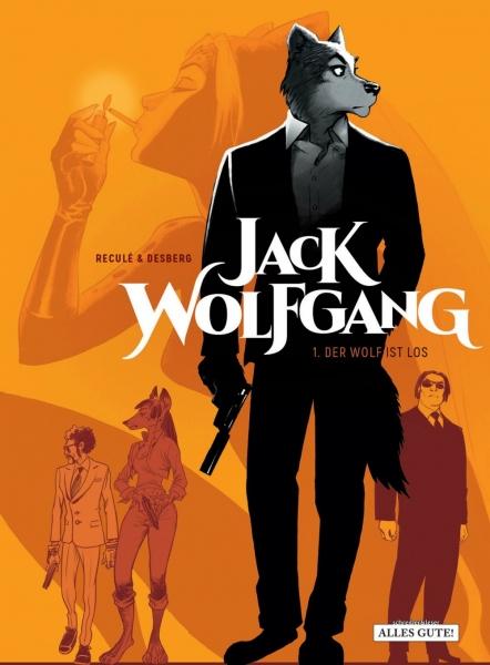 Jack Wolfgang – 1. Der Wolf ist los