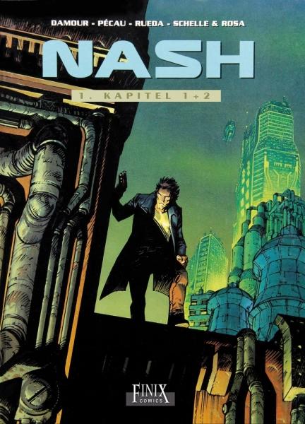 Nash Gesamtausgabe 1 - Kapitel 1+2
