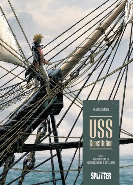 USS Constitution 1: Vor Gericht und auf hoher See sind wir in Gottes Hand
