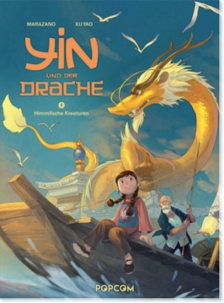 Yin und der Drache 1: Himmlische Kreaturen